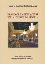 Protocolo Ceremonial de la Ciudad de Sevilla